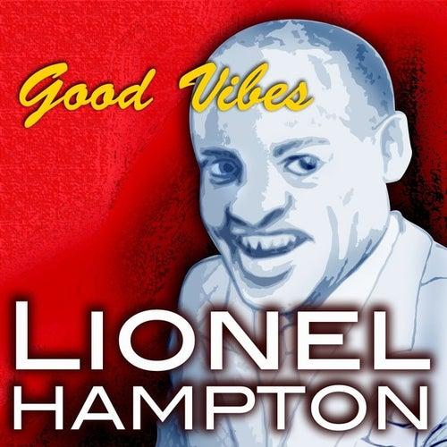 Good Vibes by Lionel Hampton