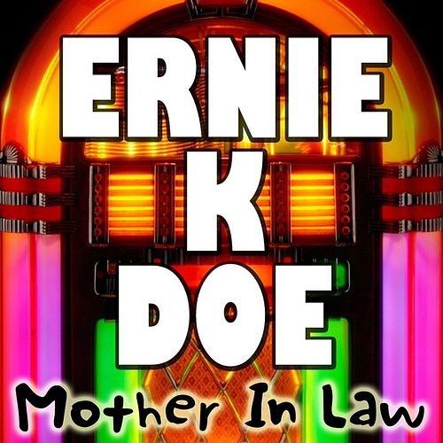 Mother In Law by Ernie K-Doe