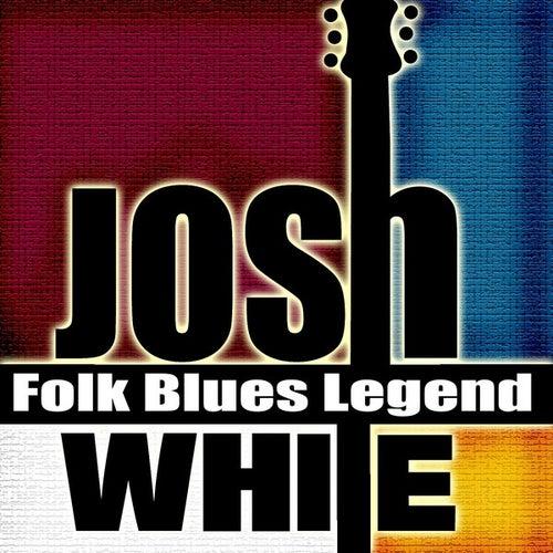 Folk Blues Legend by Josh White