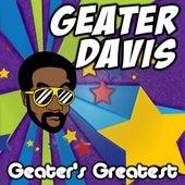 Geater's Greatest de Geater Davis