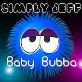 Baby Bubba de Simply Jeff