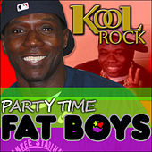 Party Time by Fat Boys