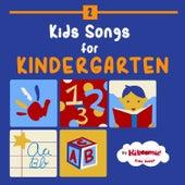 Kids Songs for Kindergarten by The Kiboomers