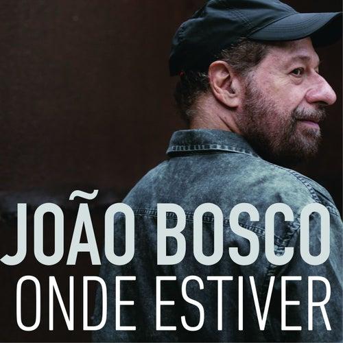 Onde Estiver de João Bosco
