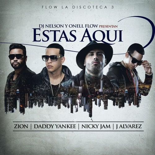 Estas Aqui by Nicky Jam
