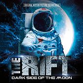 The Rift - Dark Side of the Moon (Original Motion Picture Soundtrack) by Various Artists