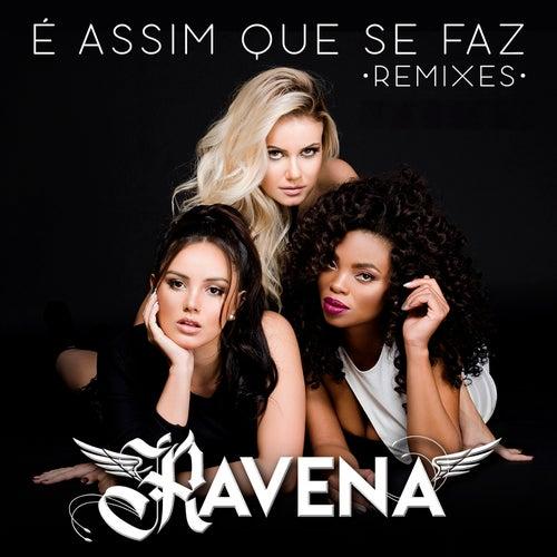 É Assim Que Se Faz (Remixes) by Ravena