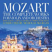 Mozart: The Complete Works for Violin & Orchestra by Zsolt Kalló