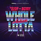 Whole Lotta Action (feat. Benny) by Young Dant