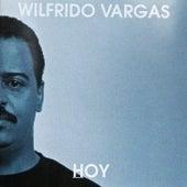 Hoy by Wilfrido Vargas