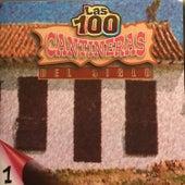 Las 100 Cantineras del Siglo, Vol. 1 by Various Artists