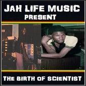 The Birth of Scientist by Scientist