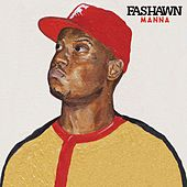 Manna (Moses) by Fashawn