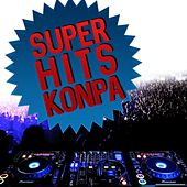 Super Hits Konpa by Various Artists