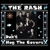 Don't Hog the Covers de Rash