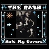 Hold My Covers de Rash