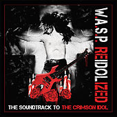Reidolized (The Soundtrack to the Crimson Idol) de W.A.S.P.