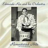 Remastered Hits (All Tracks Remastered) by Edmundo Ros