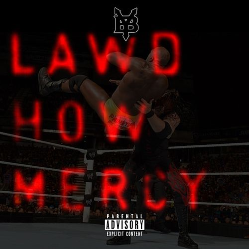 Lawd How Mercy by Young Buck