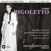 Verdi: Rigoletto (1952 - Mexico City) - Callas Live Remastered de Maria Callas