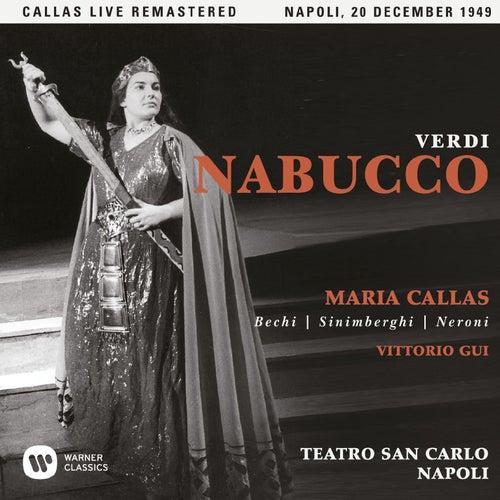 Verdi: Nabucco (1949 - Naples) - Callas Live Remastered by Maria Callas