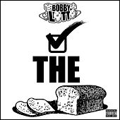 Check the Loaf by Bobby Lotto