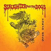 Tokyo Dogs - Live von Slaughter and the Dogs