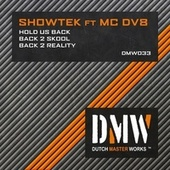Hold Us Back by Showtek