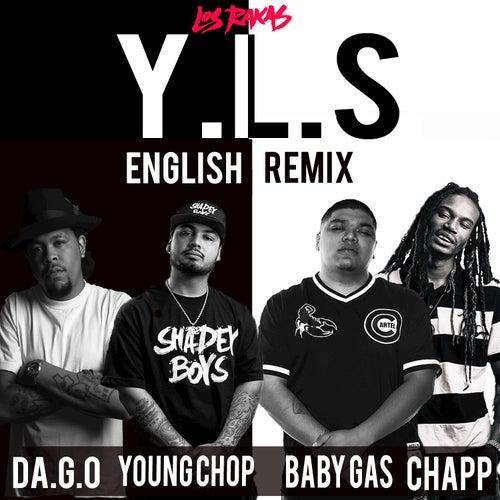 Y.L.S. by Los Rakas