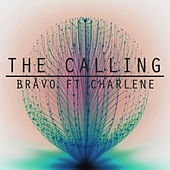 The Calling by Bråvo