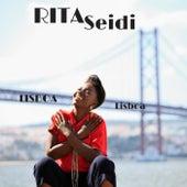 Lisboa Lisboa by Rita Seidi