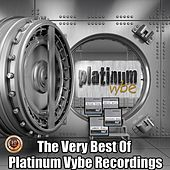 The Very Best of Platinum Vybe Recordings by Various Artists