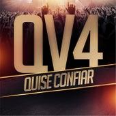 Quise Confiar de Qv4