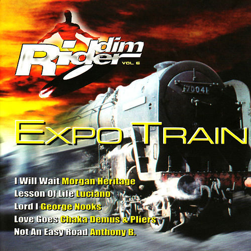 Riddim Rider, Vol. 6: Expo Train by Various Artists