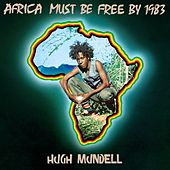 Africa Must Be Free By 1983 de Hugh Mundell