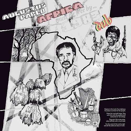 Africa Must Be Free By 1983 Dub by Augustus Pablo