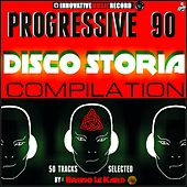 Progressive 90 Disco Storia Compilation (50 Tracks Selected by Bruno Le Kard) by Various Artists