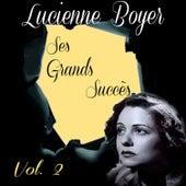 Lucienne Boyer - Ses Grands Succès, Vol. 2 by Lucienne Boyer