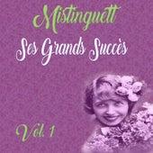 Mistinguett - Ses Grands Succès, Vol. 1 de Mistinguett