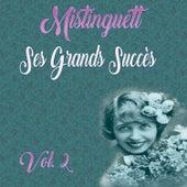 Mistinguett - Ses Grands Succès, Vol. 2 de Mistinguett
