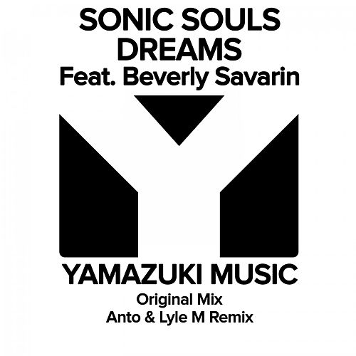 Dreams by Sonic Souls