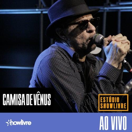 Camisa de Vênus no Estúdio Showlivre (Ao Vivo) de Camisa de Vênus