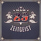 Bar 25 - Zeitgeist de Various Artists