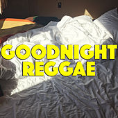 Goodnight Reggae by Various Artists
