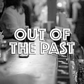 Out Of The Past von Various Artists