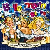Ballermann Stars- Oktoberfest 2017 Schlager Hits - Die beste Wiesn und Apres Ski Party für das Festzelt by Various Artists