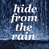 Hide From The Rain de Various Artists