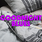 Goodnight Blues by Various Artists