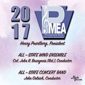 2017 Pennsylvania Music Educators Association (PMEA): All-State Wind Ensemble & All-State Concert Band [Live] de Various Artists