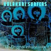 Un-0riginal Inhabitants by Kalahari Surfers